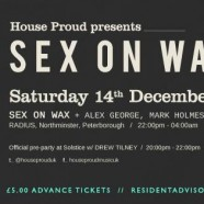 House Proud presents SexOnWax