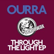 SEX044: Ourra – Through The Light EP