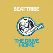 SEX045: BEAT TRIBE – DRIVE HOME