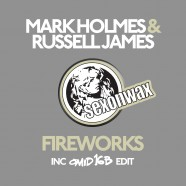SEX048: Mark Holmes & Russell James – Fireworks