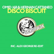 SEX050: Omid 16B & Hernan Cattaneo – Disco Biscuit